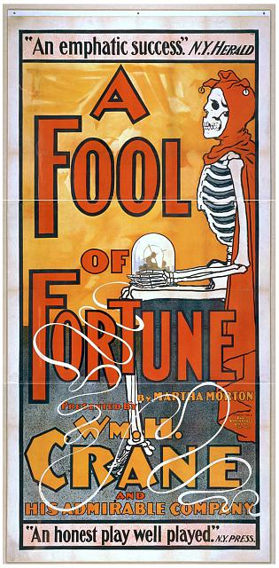 advertising, art, classic posters, free download, graphic design, movies, retro prints, theater, vintage, vintage posters, A Fool of Fortune, by Martha Morton, WM. H. Crane - Vintage Theater Poster