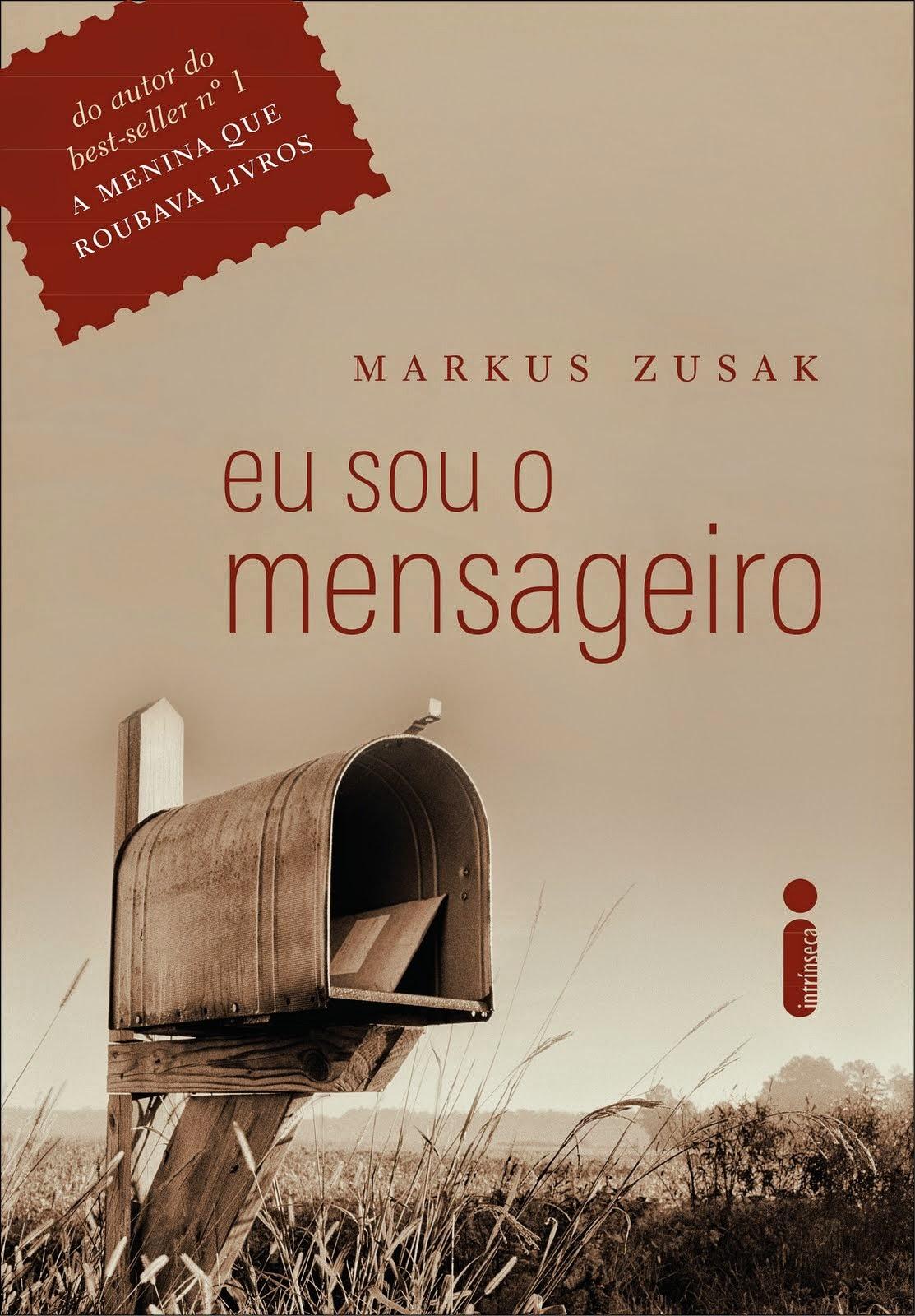Capa do livro Eu Sou O Mensageiro 2ª edição