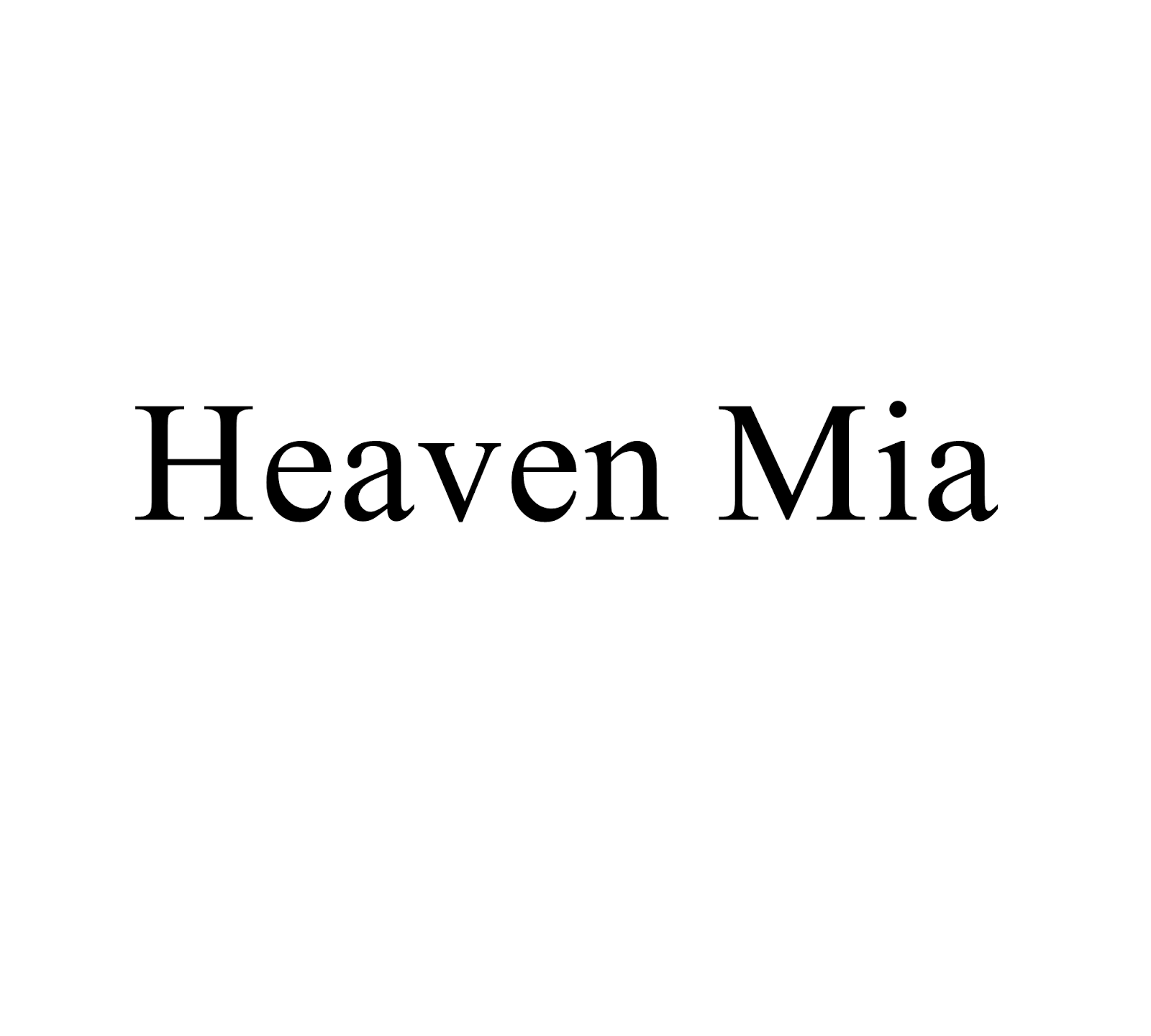 Heaven Mia