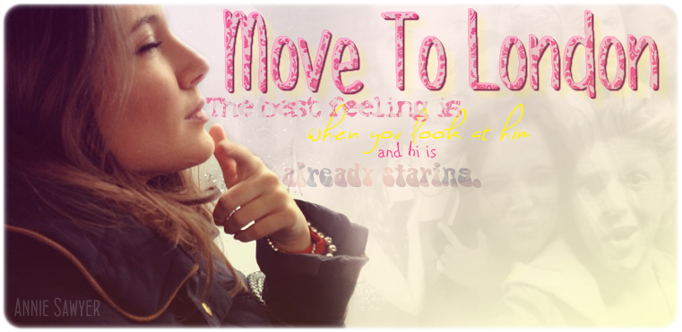 Move To London - [Niall Horan fanfiction]