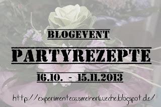 http://experimenteausmeinerkueche.blogspot.de/2013/10/blogevent-partyrezepte.html