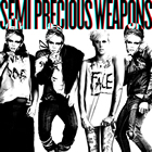 Semi Precious Weapons: Semi Precious Weapons