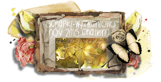 http://scrapki-wyzwaniowo.blogspot.com/2015/11/november-challenge-leaves-reveal-1.html
