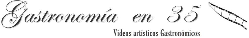 Especialista en Videos artísticos gastronómicos