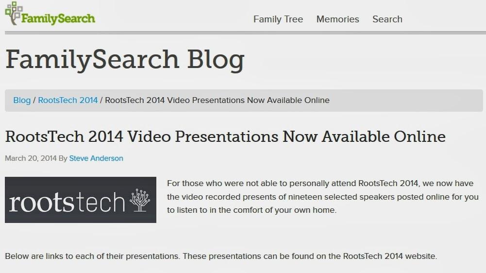 https://familysearch.org/blog/en/rootstech-2014-video-presentations-online/?utm_source=feedburner&utm_medium=feed&utm_campaign=Feed%3A+FamilySearchBlog+%28FamilySearch+Blog%29