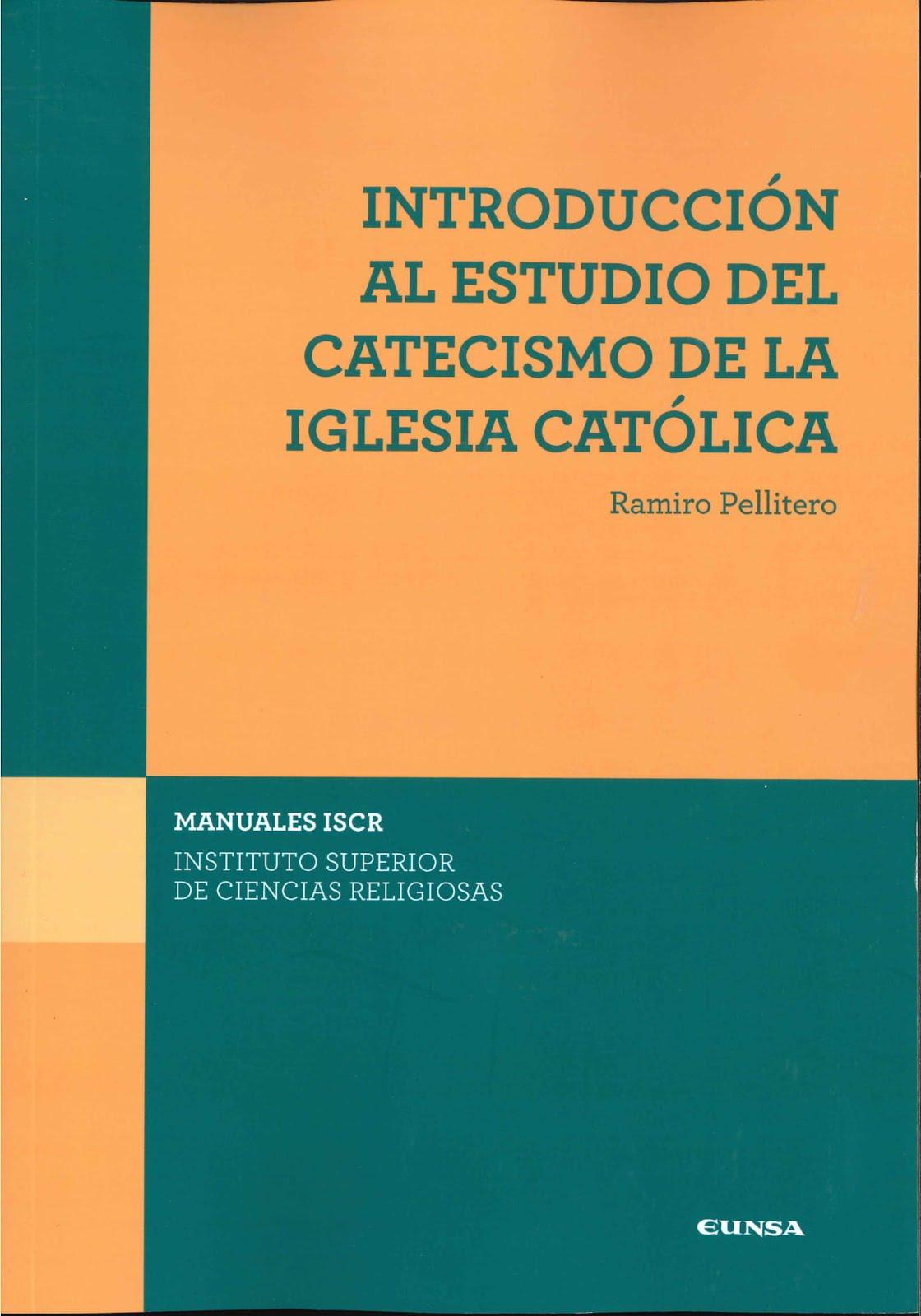 Introducción al estudio del Catecismo de la Iglesia Católica