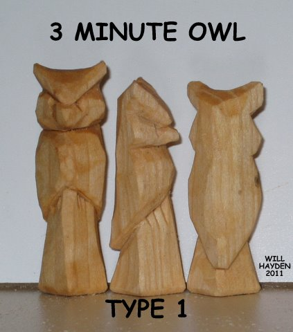 Whittling with Will: THE THREE MINUTE OWL