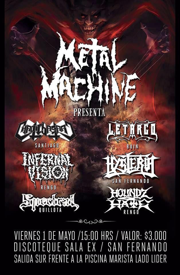 RECITALES EN CHILE : MAYO                           METAL MACHINE VIERNES 1 DE MAYO 2015 15.00 HRS.