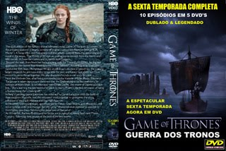 GAME OF THRONES (GUERRA DOS TRONOS) - SEXTA TEMPORADA COMPLETA
