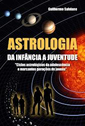 Livro - Astrologia e Ciclos da Infância à Juventude