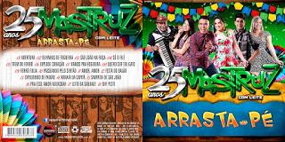 CD Mastruz Com Leite – Arrasta-Pé (2015)