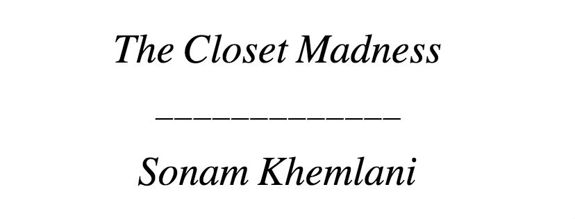 The Closet Madness