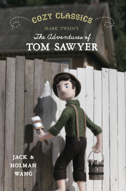 Cozy Classics: Tom Sawyer