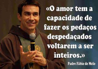 Frases do Padre Fábio de Melo - Frases Curtas