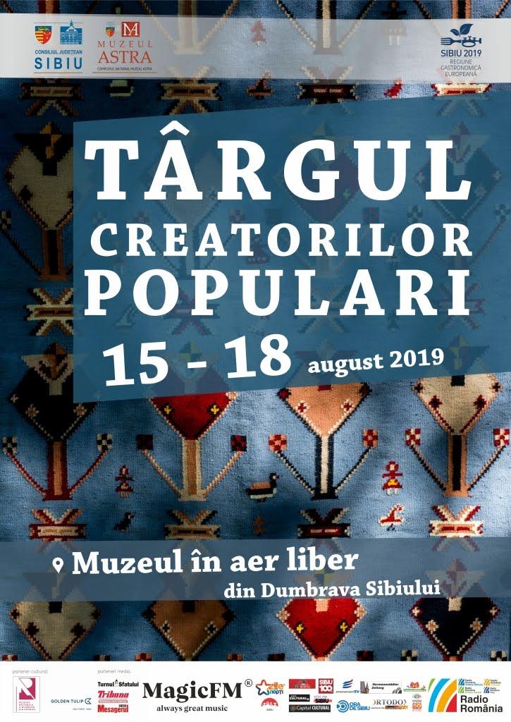 Târgul Creatorilor Populari, 15-18 august 2019