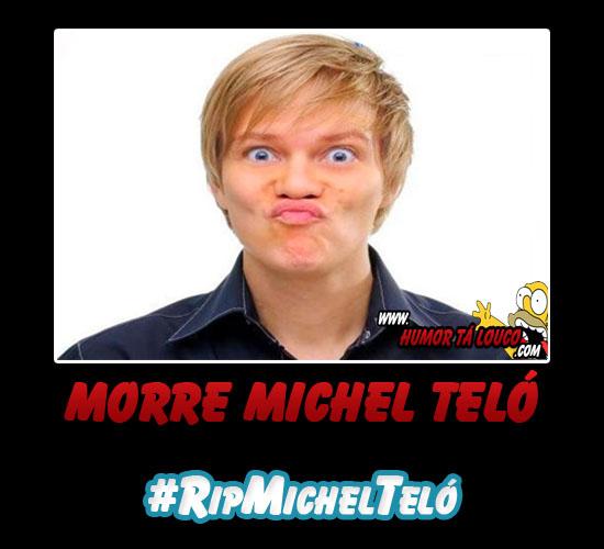 Motivacional: Morre Michel Teló - #RipMichelTeló
