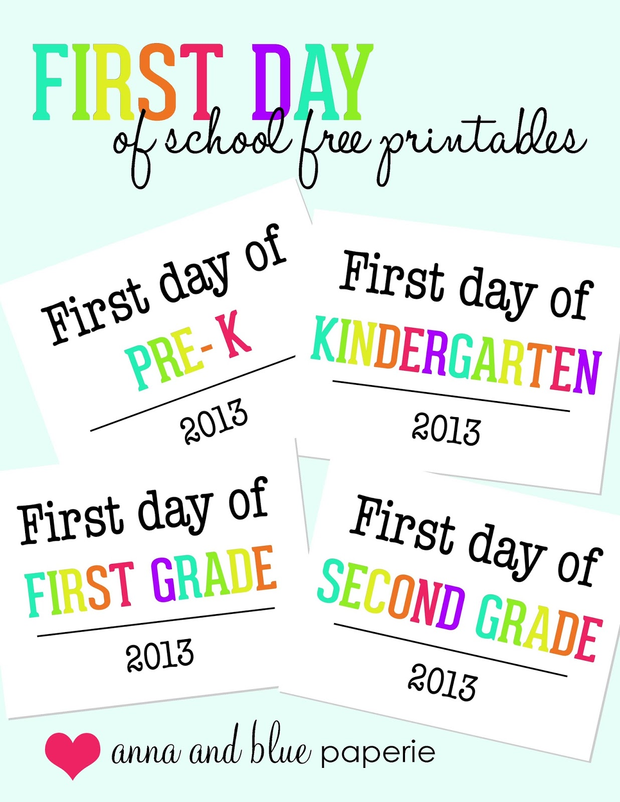 Free Printable Worksheets For First Day Of School : Anna and blue paperie first day of school photo op free