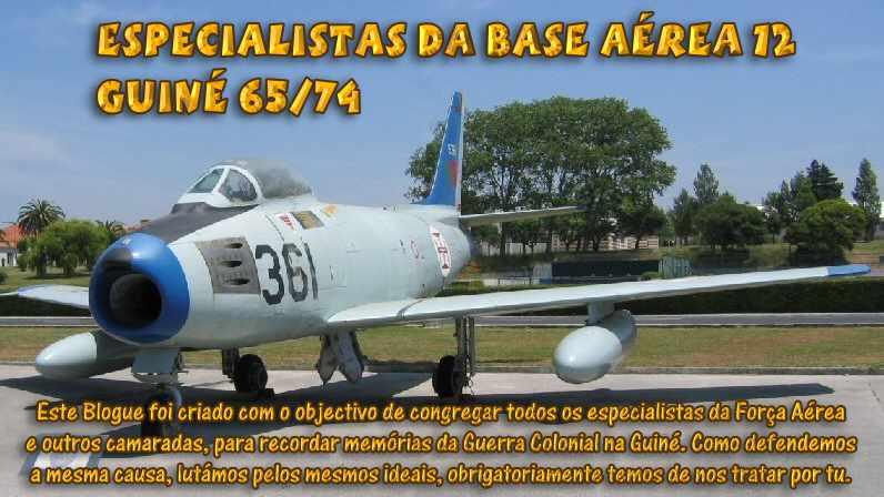 Especialistas da Base Aérea 12  Guiné 65/74 e outros.