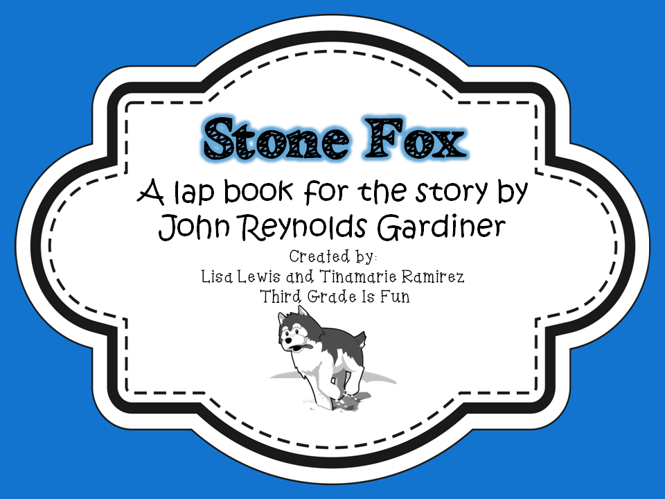 https://www.teacherspayteachers.com/Product/Stone-Fox-a-lap-book-for-the-story-by-John-Reynolds-Gardiner-1682320