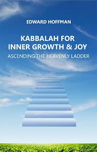 Cabala para Alegria e Crescimento Pessoal - Subindo a Escada Celestial (em Inglês)