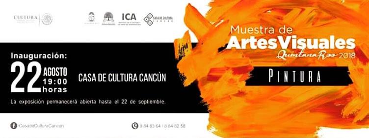 Pintura 2018, Muestra de Artes visuales Quintana Roo