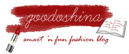 GOODOSHINA: SMART 'N FUN FASHION BLOG