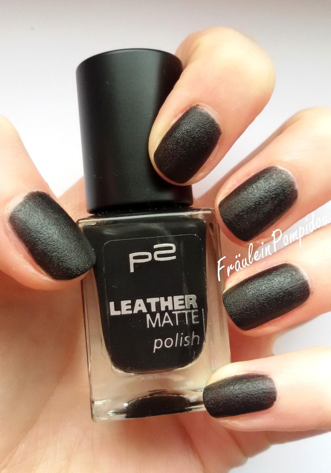 Fräulein Pompidou - Nagellack und mehr: P2 Leather Matte Polish ...