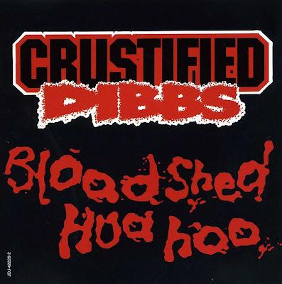 Crustified Dibbs – Bloodshed Hua Hoo (Promo CDS) (1994) (320 kbps)