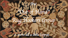 Out Of Hand Rug Hooker Group