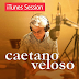 Caetano Veloso non resiste al fascino dell'iTunes Session e lancia un nuovo album