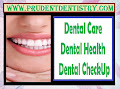 Best Family Dentist Dallas | Prudent Dentistry