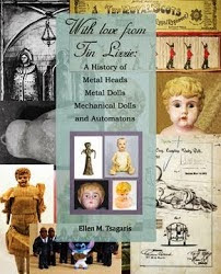 With Love from Tin Lizzie: A History of Metal Heads, Metal Dolls, Mechanical Dolls and Automatons