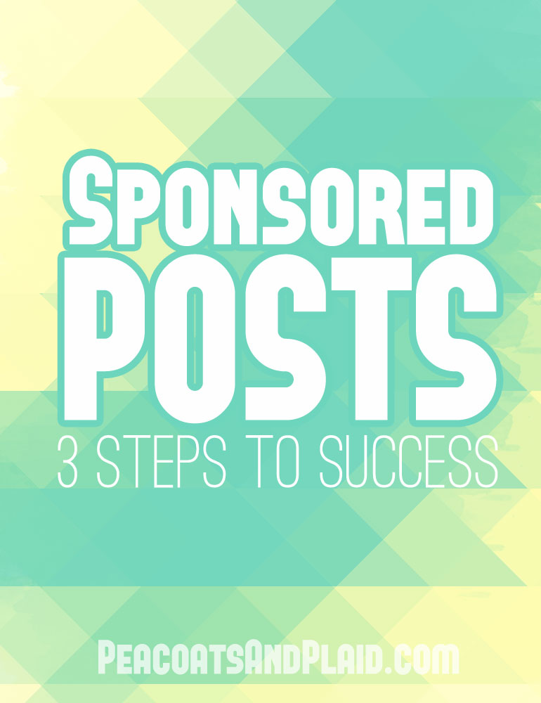 3 steps to being successful with sponsored blog posts