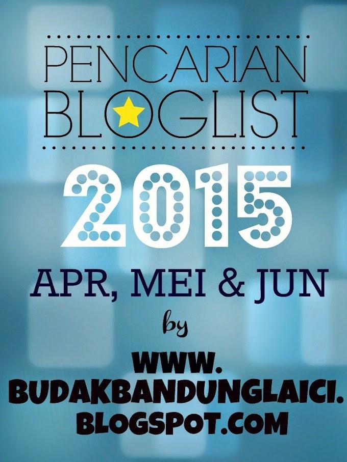 Pencarian Bloglist 2015 By BBL  - April, Mei & Jun