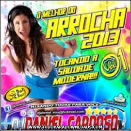 Baixar CD O Melhor do Arrocha 2013 – Vol.01 Download