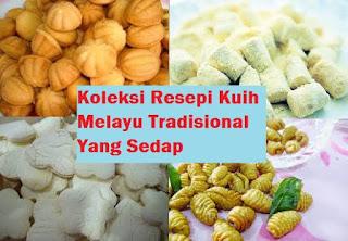 Kuih Melayu Tradisional Yang Sedap