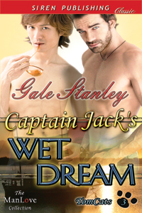 Captain Jack's Wet Dream by Gale Stanley