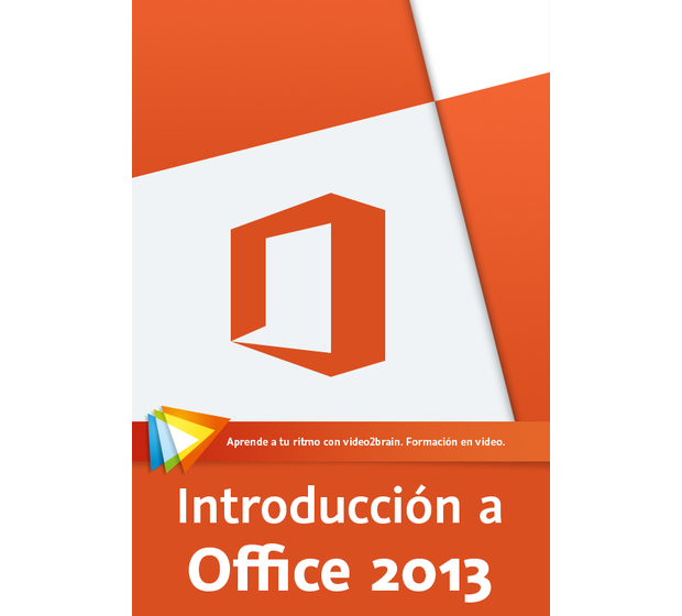 Introducción a Microsoft Office 2013 - Video2Brain
