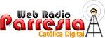 WEB  RÁDIO PARRESIA