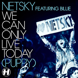 Netsky feat Billie - We Can Only Live Today cover lyrics