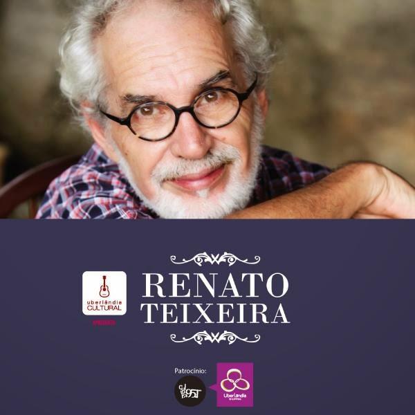 Renato Teixeira em Uberlândia/MG
