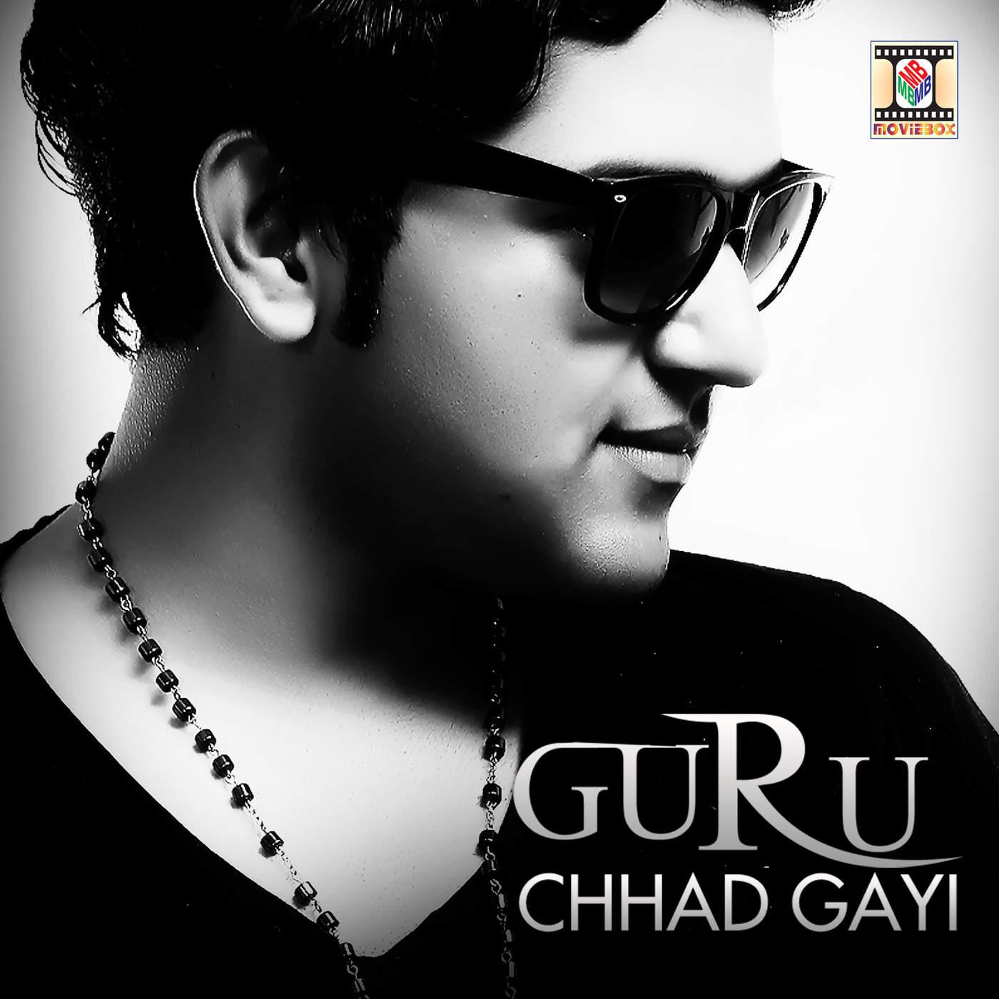 Free HD Clean Music Covers: Chhad Gayi - Guru Randhawa ...