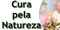 Cura pela Natureza - Dicas de tratamentos e alimentação natural
