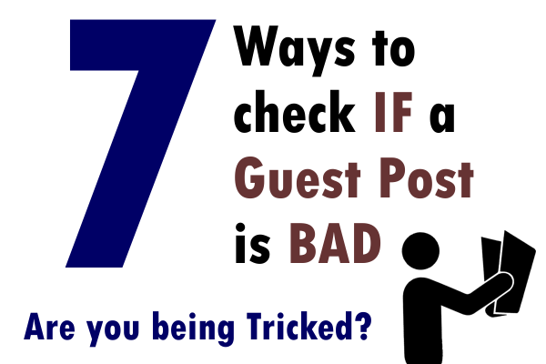 7 Ways to check if a guest post is bad Front