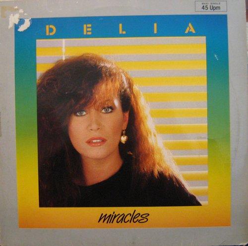 Delia - Miracles (Maxi)