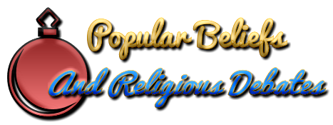 Popular Beliefs And Religious Debates
