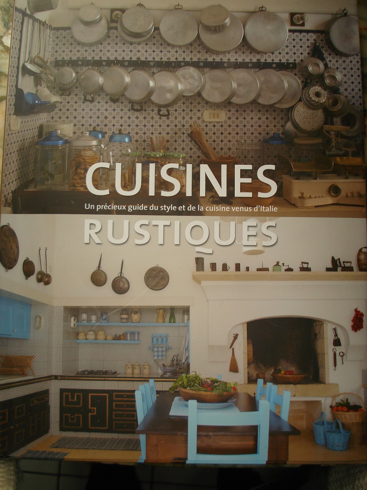 Cuisine campagne chic 12 jpg 1200 1600 kitchen books for Cuisine campagne chic