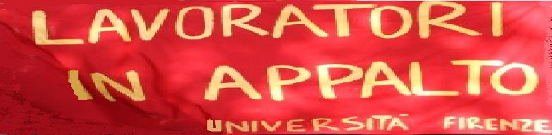 Lavoratori in appalto Università di Firenze