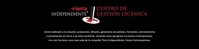 Centro de Gestión Escénica Tierra Independiente