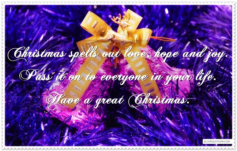 Christmas Spells Out Love, Hope And Joy, Picture Quotes, Love Quotes, Sad Quotes, Sweet Quotes, Birthday Quotes, Friendship Quotes, Inspirational Quotes, Tagalog Quotes